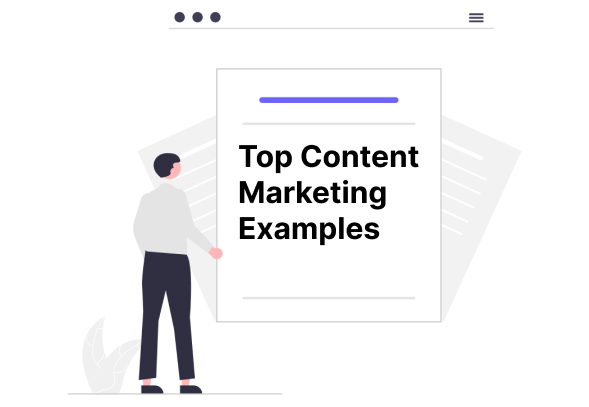 25 SaaS Content Marketing Examples To Get Inspired From