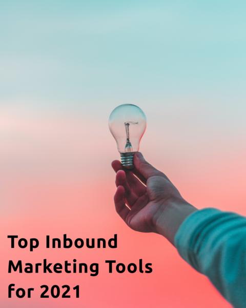 Top Inbound Marketing Tools & Platforms for 2021